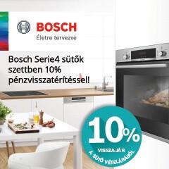 10% visszajár Bosch Serie4 beépíthető sütőből amennyiben Bosch főzőlappal együtt vásárolja