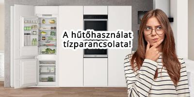 hűtőhasználat tízparancsolata